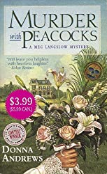 Murder, with Peacocks (Meg Langslow Mysteries) by Donna Andrews (2006-02-07)
