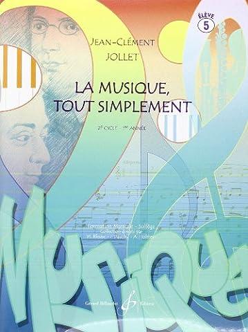 La Musique Tout Simplement Volume 5