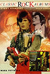The Rise and Fall of Ziggy Stardust and the Spiders from Mars: David Bowie