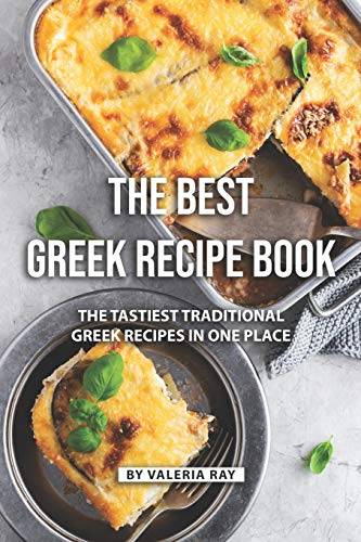 The Best Greek Recipe Book: The Tastiest Traditional Greek Recipes in One Place Oliven-dessert
