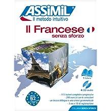 Il francese senza sforzo. Con 4 CD Audio