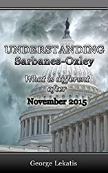 Understanding Sarbanes-Oxley, What Is Different After November 2015