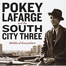 Middle of Everywhere By Pokey LaFarge (2011-07-19)