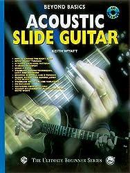 Beyond Basics: Acoustic Slide Guitar, Book & CD by Keith Wyatt (1997-11-01)