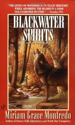 Blackwater Spirits by Miriam Grace Monfredo (1996-06-01)