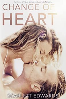 Change of Heart (Rich and Penny Book 1) by [Edwards, Scarlett]
