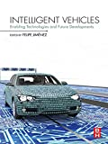 Intelligent Vehicles: Enabling Technologies and Future Developments