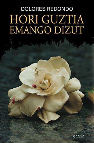Hori guztia emango dizut (Basque Edition) eBook: Dolores Redondo ...
