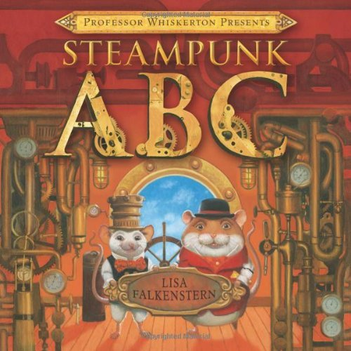 Professor Whiskerton Presents Steampunk ABC (English Edition)