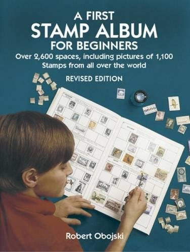 A First Stamp Album for Beginners (Dover Children's Activity Books) por Robert Obojski
