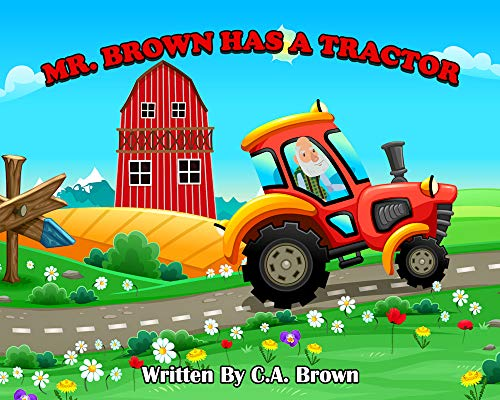 Mr. Brown Has A Tractor (English Edition)