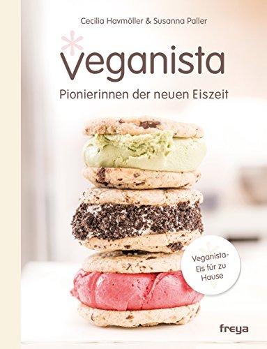 Veganista: Pionierinnen der neuen Eiszeit