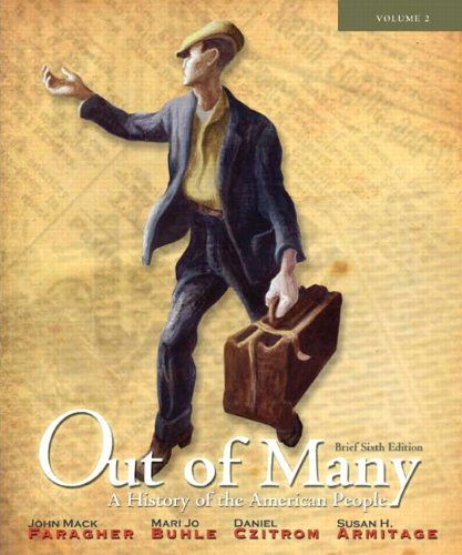 Out of Many: A History of the American People, Volume 2 (chapters 17-31) Plus New MyHistoryLab with Etext