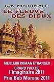 Le fleuve des dieux : roman / Ian McDonald | McDonald, Ian. Auteur