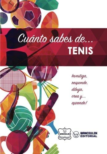 Cuánto sabes de... Tenis por Wanceulen Notebook