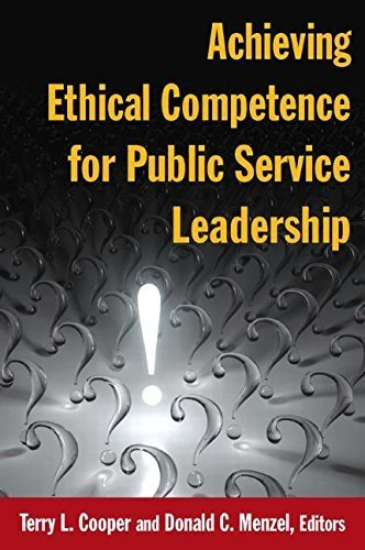Achieving Ethical Competence for Public Service Leadership by Cooper, Terry L (2013) Paperback