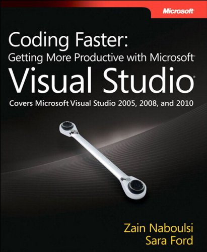 Coding Faster: Getting More Productive with Microsoft Visual Studio (Developer Reference) (English Edition)
