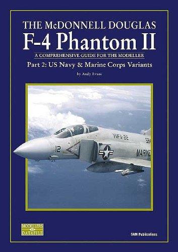 McDonnell Douglas F-4 Phantom II: U.S. Navy and Marine Corps Variants Pt. 2 por Andy Evans