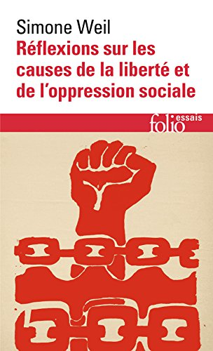 Réflexions sur les causes de la liberté et de l'oppression sociale (Folio Essais) por Simone Weil