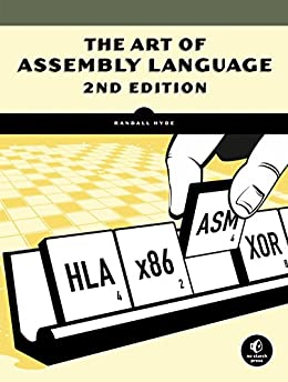The Art of Assembly Language, 2nd Edition by [Hyde, Randall]