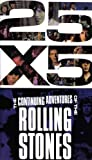 : 25 x 5: The Continuing Adventures Of The Rolling Stones [VHS] [1989]