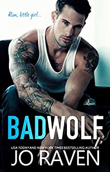 Bad Wolf: A Contemporary Bad Boy Next Door Standalone Romance (Wild Men Book 4) (English Edition)