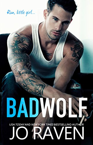 Bad Wolf: A Contemporary Bad Boy Next Door Standalone Romance