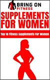 Supplements For Women Review and Comparison
