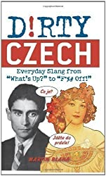 Dirty Czech (Dirty Everyday Slang) Bilingual Edition by Blaha, Martin published by Ulysses Press (2011)