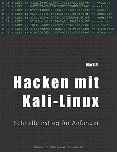 Hacken mit Kali-Linux: Schnelleinstieg für Anfänger (Kali)