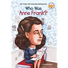Who Was Anne Frank?