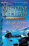 Magie des Windes: Roman (Die Drake-Schwestern, Band 4)