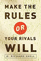 Make the Rules or Your Rivals Will (English Edition)