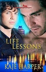 Life Lessons (Life Lessons, #1) by Kaje Harper (2011-05-09)