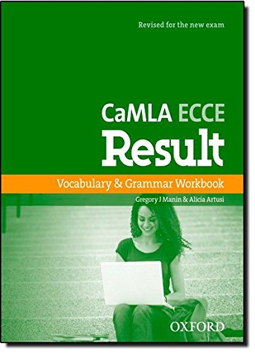 Blended Oxford (CaMLA ECCE Result: Vocabulary and Grammar Workbook: A flexible and blended American English course, revised for the CaMLA 2013 ECCE exam)