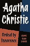 Ordeal by Innocence (Agatha Christie Facsimile Edtn)