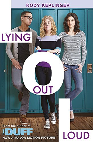 Lying Out Loud: From the author of The DUFF (Hamilton High)