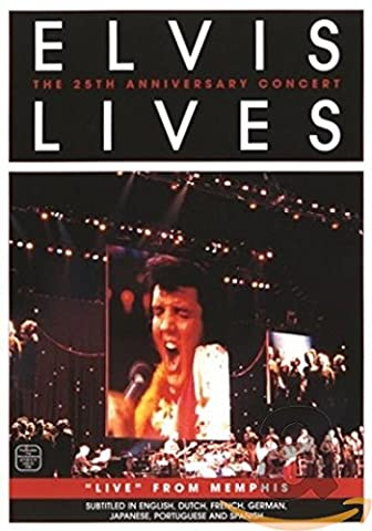 Elvis Lives - The 25th Anniversary Concert (Dream Life)