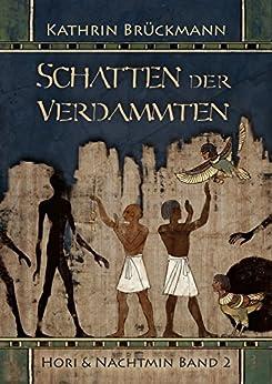 Schatten der Verdammten: Hori & Nachtmin Band 2
