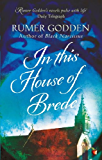 In this House of Brede: A Virago Modern Classic (VMC Book 221)