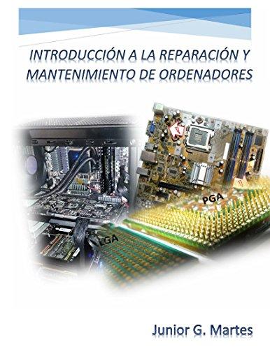 INTRODUCCIÓN A LA REPARACIÓN Y MANTENIMIENTO DE ORDENADORES