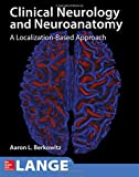 #7: Lange Clinical Neurology and Neuroanatomy: A Localization-Based Approach