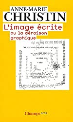 L'image écrite ou la déraison graphique