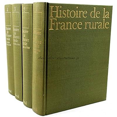 Histoire de la France Rurale (4 Volumes Sous Coffret)