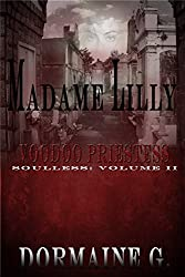 Madame Lilly, Voodoo Priestess: Soulless