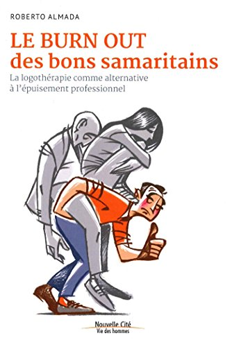 le-burn-out-des-bons-samaritains-la-logotherapie-comme-alternative-a-lepuisement-professionnel