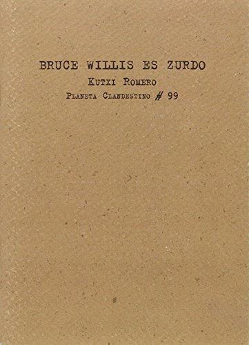 Bruce willis es zurdo (Planeta Clandestino)