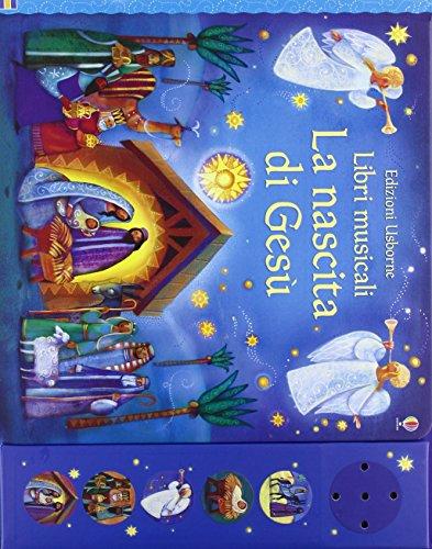 La nascita di Gesù. Ediz. illustrata