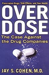 Over Dose by Jay S. Cohen (2004-08-19)
