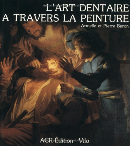 L'Art dentaire  travers la peinture